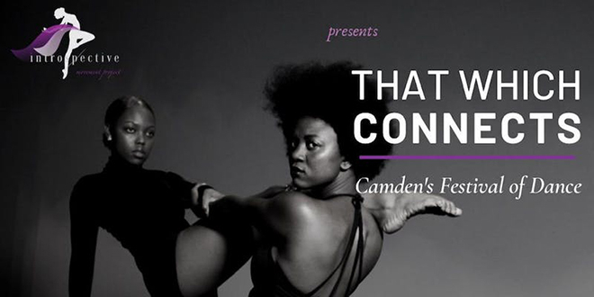 That Which Connects - Camden's Festival of Dance