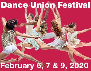 Dance Union Festival - February 6, 7 & 9, 2020